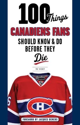 100 Things Canadiens