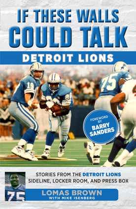If These Walls Could Talk: Detroit Lions