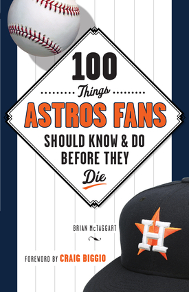 100 Things Astros