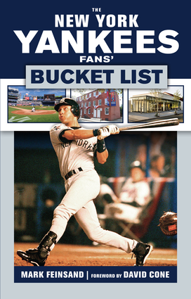 The New York Yankees Fans' Bucket List
