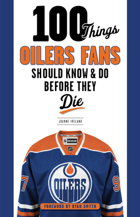 100 things oilers fans should know do before they die triumph 100 things oilers fans should know do before they die fandeluxe PDF