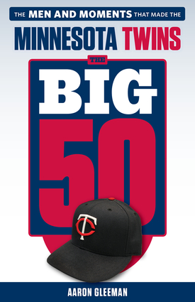 The Big 50: Minnesota Twins