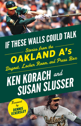If These Walls Could Talk: Oakland A's