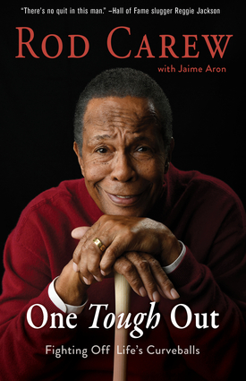 Rod Carew: One Tough Out
