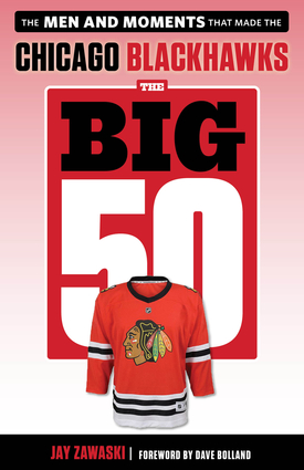 The Big 50: Chicago Blackhawks