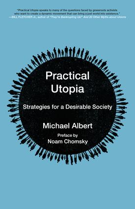 Practical Utopia