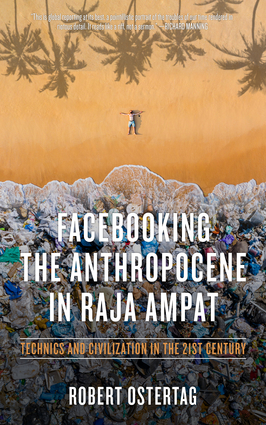 Facebooking the Anthropocene in Raja Ampat