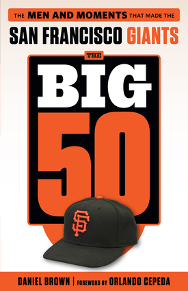 The Big 50: San Francisco Giants