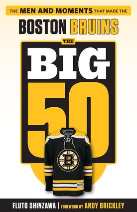 The Big 50: Boston Bruins