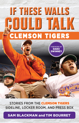 If These Walls Could Talk: Clemson Tigers