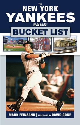 The New York Yankees Fans' Bucket List