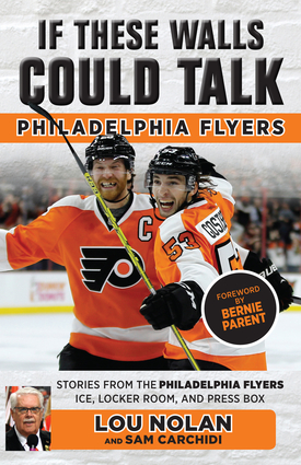 If These Walls Could Talk: Philadelphia Flyers