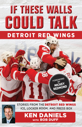 If These Walls Could Talk: Detroit Red Wings
