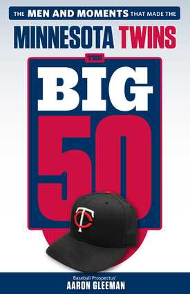 The Big 50: Minnesota Twins