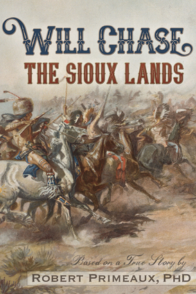 """Will Chase, """"The Sioux Lands"""""""