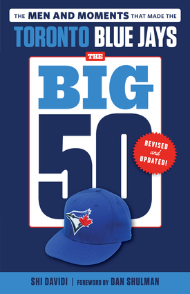 The Big 50: Toronto Blue Jays