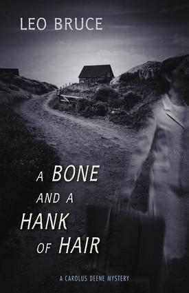A Bone and a Hank of Hair