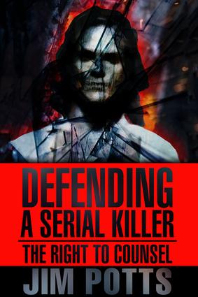 Defending A Serial Killer