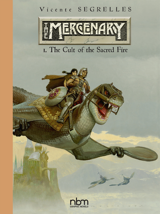 The MERCENARY The Definitive Editions, Vol 1