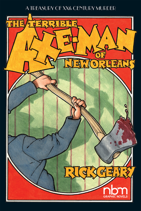 The Terrible Axe-Man of New Orleans