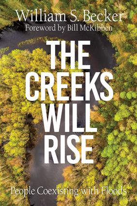 The Creeks Will Rise