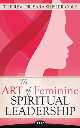 The Art of Feminine Spiritual Leadership