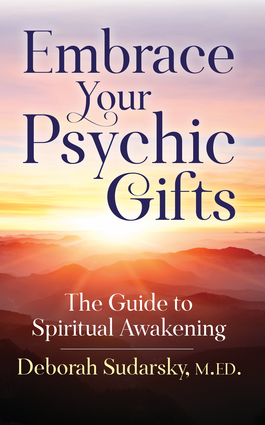 Embrace Your Psychic Gifts