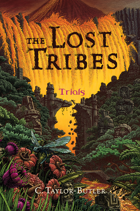 The Lost Tribes: Trials