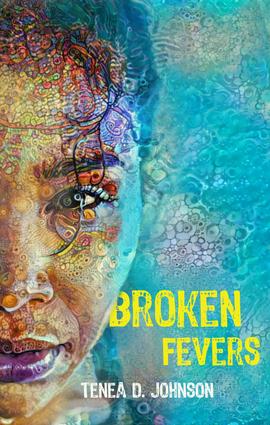Broken Fevers