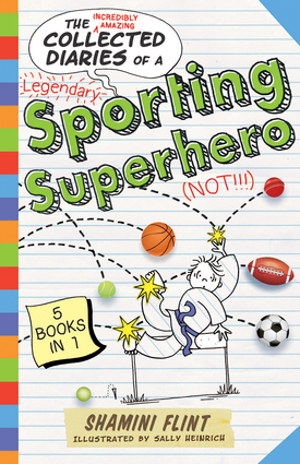 Collected Diaries of a Sporting Superhero