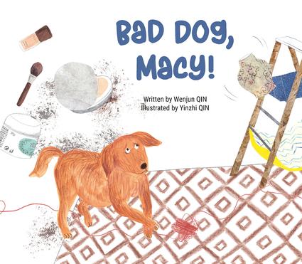Bad Dog, Macy!
