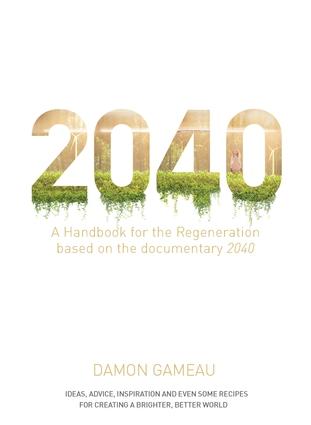 2040: A Handbook for the Regeneration