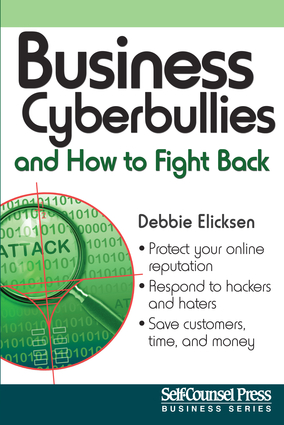Business Cyberbullies and How to Fight Back