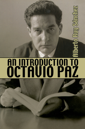 An Introduction to Octavio Paz
