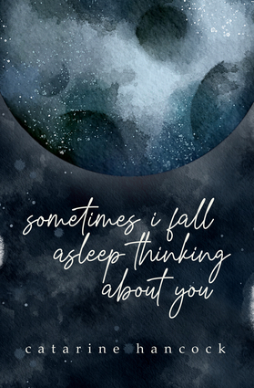 sometimes i fall asleep thinking about you