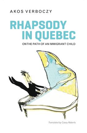 Rhapsody in Quebec