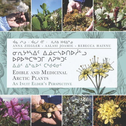 Edible and Medicinal Arctic Plants