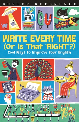 Write Every Time (Or Is That 'Right'?)