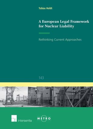 A European Legal Framework for Nuclear Liability