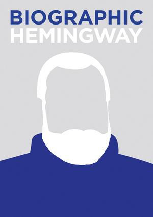 Biographic: Hemingway