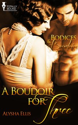 A Boudoir for Three