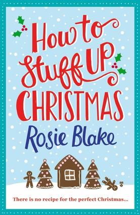 How to Stuff Up Christmas