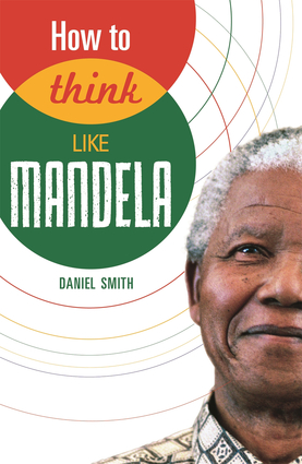 How to Think Like Mandela