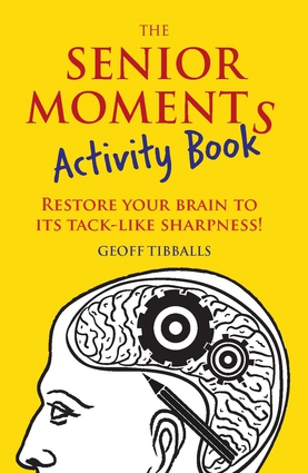 The Senior Moments Activity Book