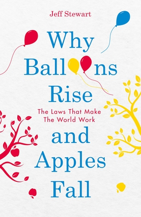 Why Balloons Rise and Apples Fall