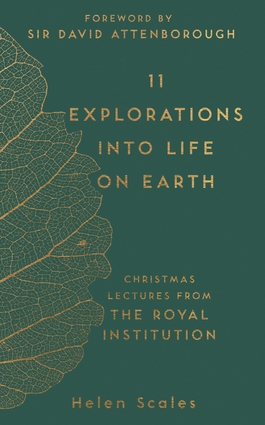 11 Explorations into Life on Earth
