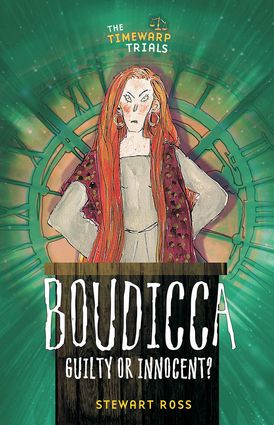 Boudicca: Guilty or Innocent?