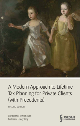 A Modern Approach to Lifetime Tax Planning for Private Clients (with Precedents)