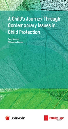 A Child's Journey Through Contemporary Issues in Child Protection
