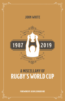 A Miscellany of Rugby's World Cup